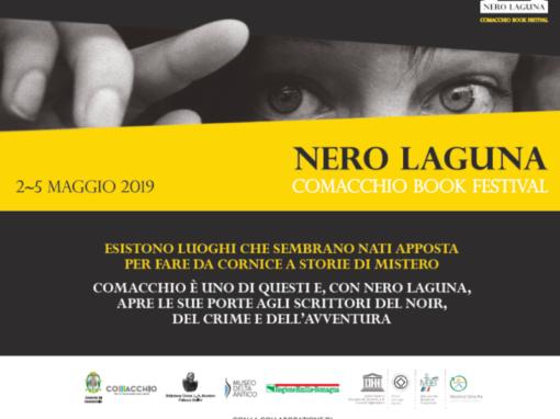 Torna Nero Laguna: al via l'edizione 2019 del festival noir di Comacchio!